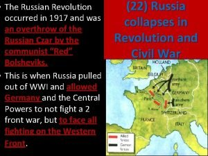 The Russian Revolution occurred in 1917 and was