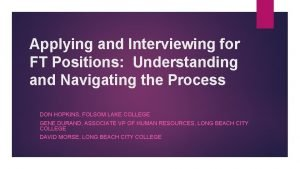 Applying and Interviewing for FT Positions Understanding and