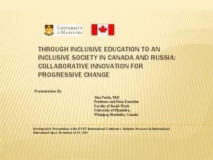 THROUGH INCLUSIVE EDUCATION TO AN INCLUSIVE SOCIETY IN
