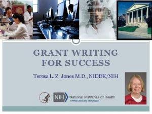 Grant Writing for Success GRANT WRITING FOR SUCCESS