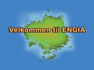 Velkommen til 2 dag p Engia Hydrokarboner Olje