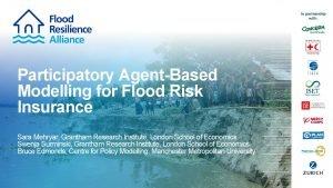 Participatory AgentBased Modelling for Flood Risk Insurance Sara