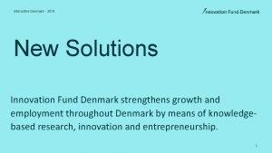 Interactive Denmark 2019 New Solutions Innovation Fund Denmark