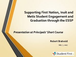 Supporting First Nation Inuit and Metis Student Engagement
