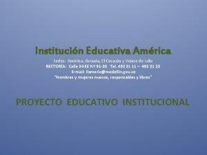 Institucin Educativa Amrica Sedes Amrica Betania El Corazn