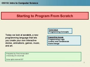 CS 110 Intro to Computer Science Starting to