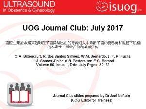 UOG Journal Club July 2017 C A Bittencourt