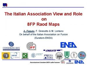 The Italian Association View and Role on 8