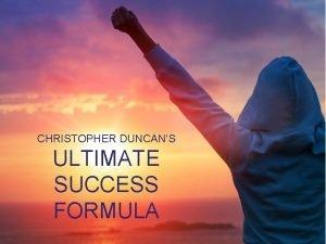 CHRISTOPHER DUNCANS ULTIMATE SUCCESS FORMULA TODAYS PROMISE A