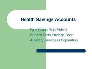 Health Savings Accounts Blue Cross Blue Shield Seneca
