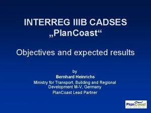INTERREG IIIB CADSES Plan Coast Objectives and expected