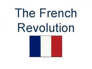 The French Revolution The Old Regime Ancient Regime