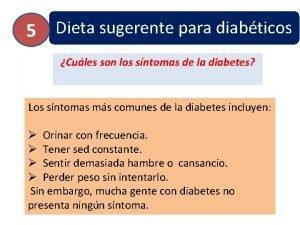5 Dieta sugerente para diabticos Cules son los
