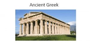 Ancient Greek Greek Theatre 5 th Century Greece