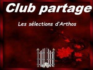 Club partage Les slections dArthos Romain de Tirtoff