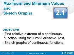 Maximum and Minimum Values and Sketch Graphs 2