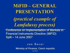 Mi FID GENERAL PRESENTATION practical example of Lamfalussy