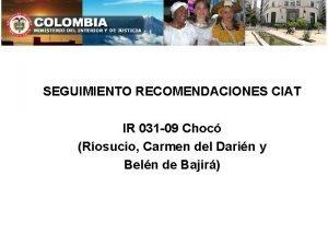 SEGUIMIENTO RECOMENDACIONES CIAT IR 031 09 Choc Rosucio