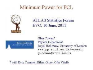 Minimum Power for PCL ATLAS Statistics Forum EVO