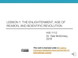 LESSON 1 THE ENLIGHTENMENT AGE OF REASON AND