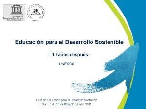 Educacin para el Desarrollo Sostenible 10 aos despus