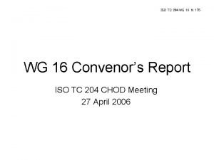 ISO TC 204 WG 16 N 176 WG