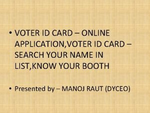 VOTER ID CARD ONLINE APPLICATION VOTER ID CARD