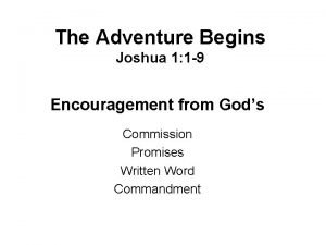 The Adventure Begins Joshua 1 1 9 Encouragement