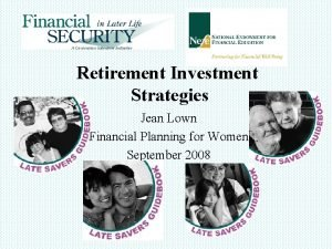 Retirement Investment Strategies Jean Lown Financial Planning for