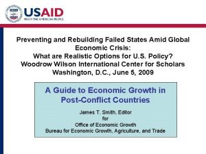 Preventing and Rebuilding Failed States Amid Global Economic