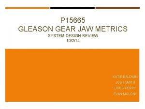 P 15665 GLEASON GEAR JAW METRICS SYSTEM DESIGN