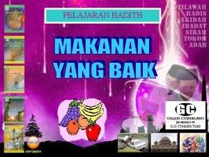 PELAJARAN HADITH MAKSUD HADIS MAKSUD HADITH Daripada Abu