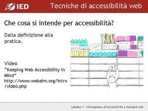 Tecniche di accessibilit web Che cosa si intende