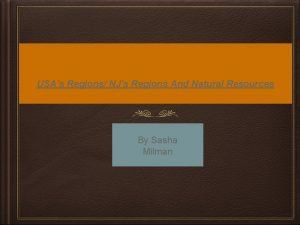USAs Regions NJs Regions And Natural Resources By