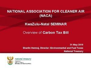 NATIONAL ASSOCIATION FOR CLEANER AIR NACA Kwa ZuluNatal