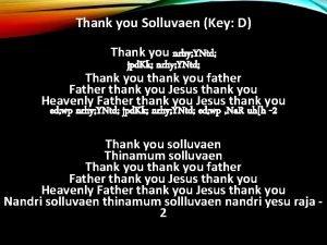 Thank you Solluvaen Key D Thank you nrhy