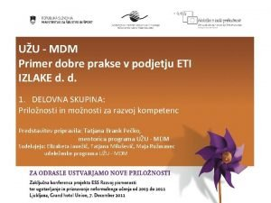 UU MDM Primer dobre prakse v podjetju ETI
