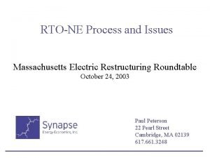 RTONE Process and Issues Massachusetts Electric Restructuring Roundtable