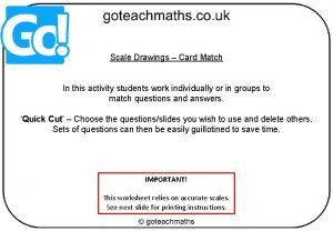 Scale Drawings Card Match In this activity students