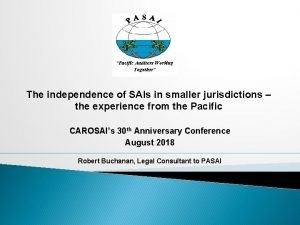 The independence of SAIs in smaller jurisdictions the