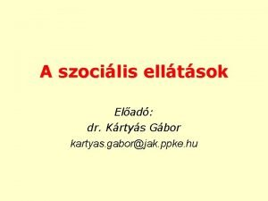 A szocilis elltsok Elad dr Krtys Gbor kartyas