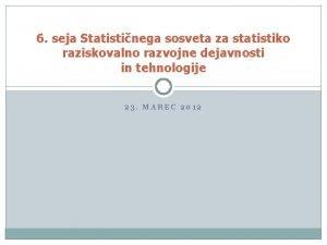 6 seja Statistinega sosveta za statistiko raziskovalno razvojne