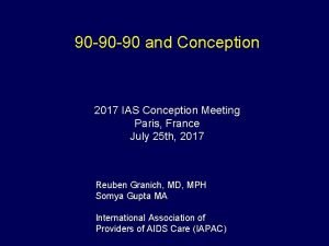 90 90 90 and Conception 2017 IAS Conception