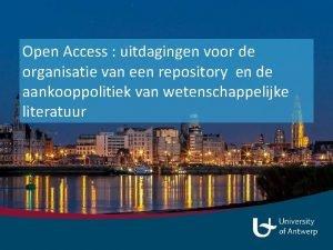 Open Access uitdagingen voor de organisatie van een
