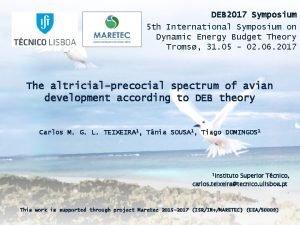 DEB 2017 Symposium 5 th International Symposium on
