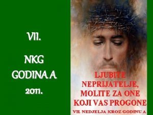 VII NKG GODINA A 2011 SA SVETIM FRANJOM
