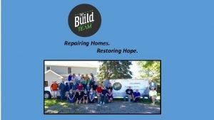 Repairing Homes Restoring Hope Repairing Homes Restoring Hope
