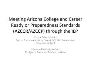 Meeting Arizona College and Career Ready or Preparedness