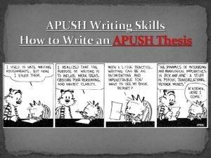 APUSH Writing Skills How to Write an APUSH