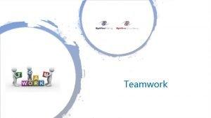 Teamwork Teamwork Lean Temple What is Teamwork Before